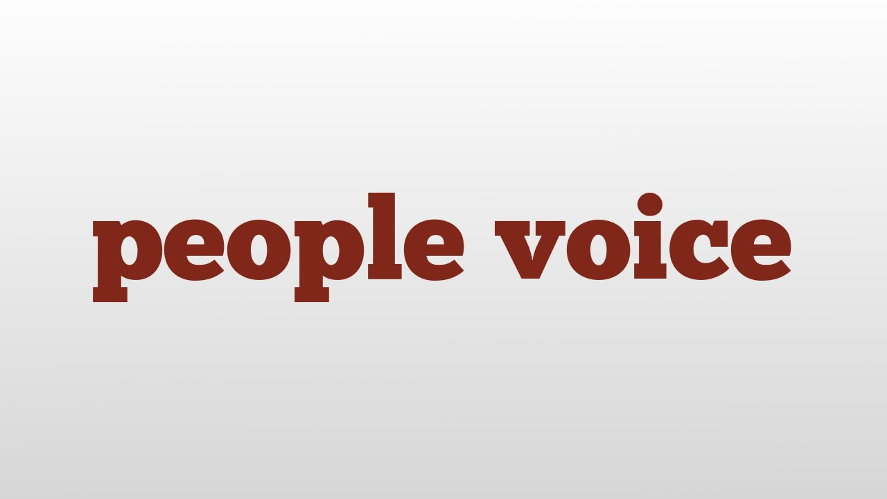 People Voice Meaning And Pronunciation Youtube