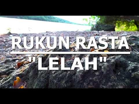 RUKUN RASTA - LELAH. (Reggae INDONESIA)