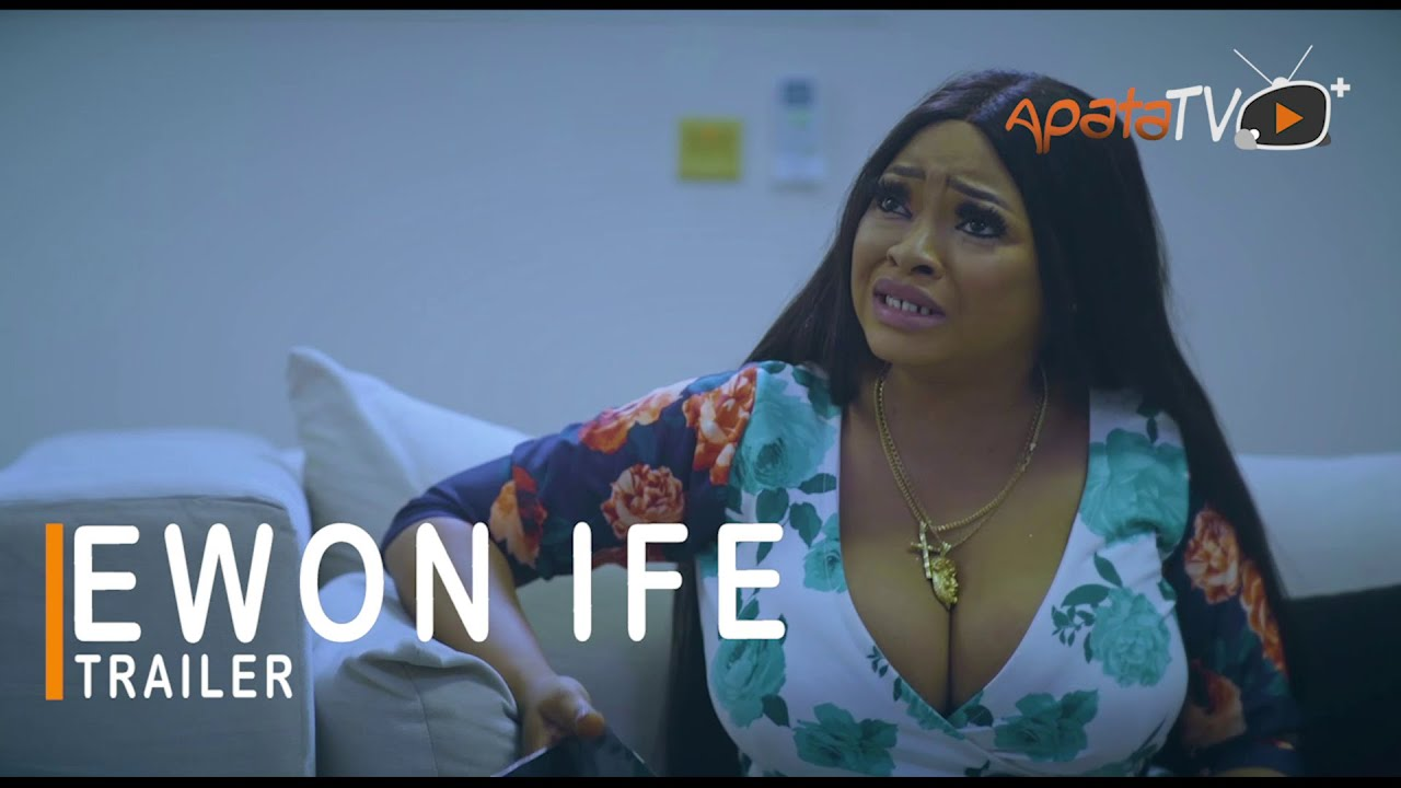 Download Ewon Ife Yoruba Movie 2021 Showing Next On ApataTV+