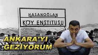 Özlenen Eğitim sistemi | Hasanoğlan Köy Enstitüleri | Ankara'yı geziyorum