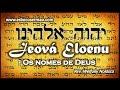 Jeová Eloenu, o Senhor nosso Deus