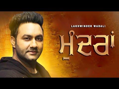 Mundran - Lakhwinder Wadali | New Punjabi Songs 2019 | Latest Punjabi Songs | Punjabi Music | Gabruu