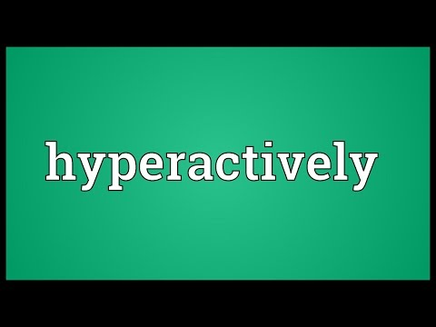 Header of hyperactively