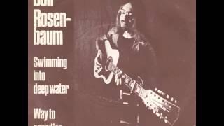 Don Rosenbaum - Swimming into deep water