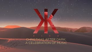 TITLE: KIKX Christmas After Dark: A celebration of music