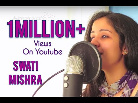 Tum Hi Ho - Aashiqui 2 (Arijit Singh) FULL SONG female version Raw Cover by Swati Mishra Indian Idol Travel Video