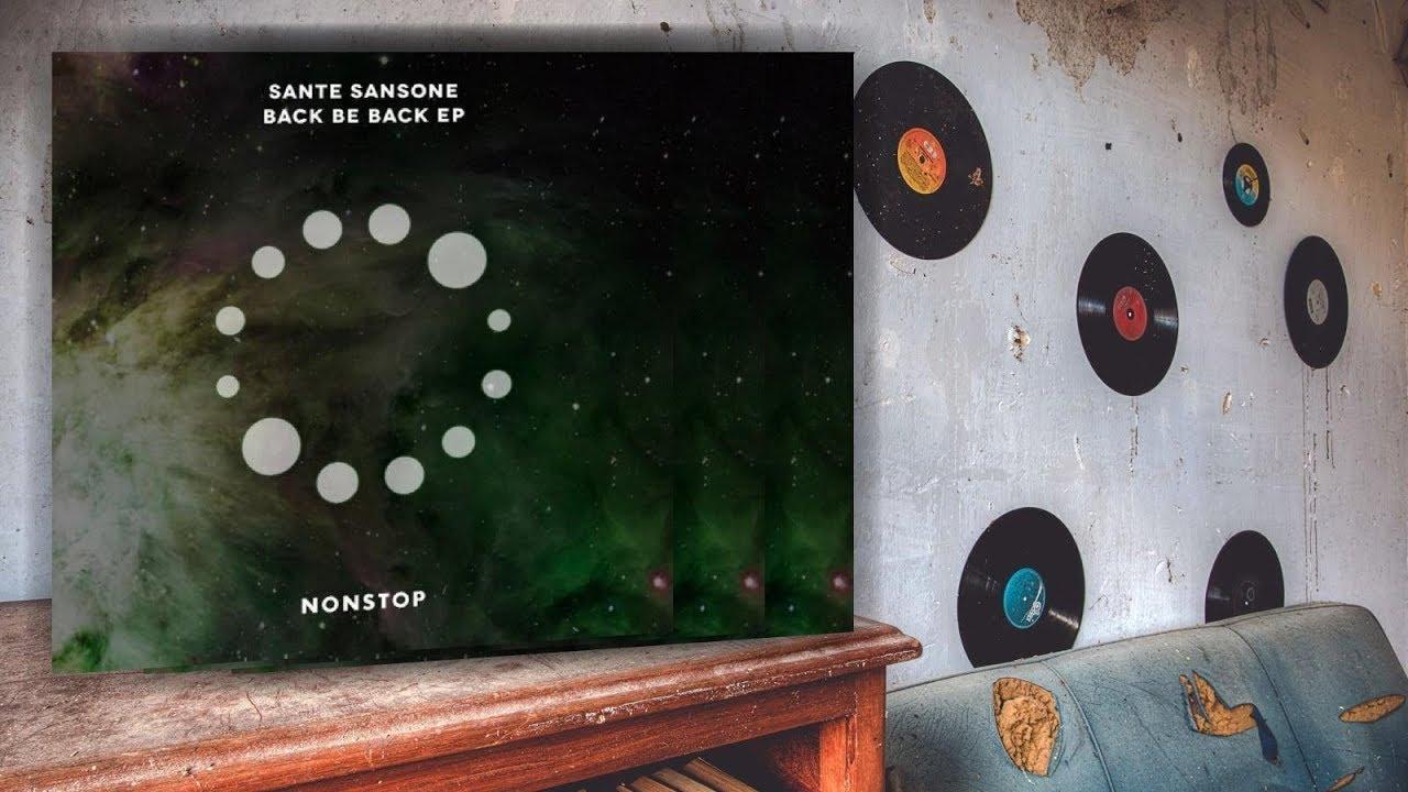 Download Sante Sansone - Back Be Back (Original Mix)