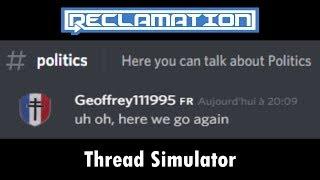 Reclamation Discord Politics Chat - Thread Simulator