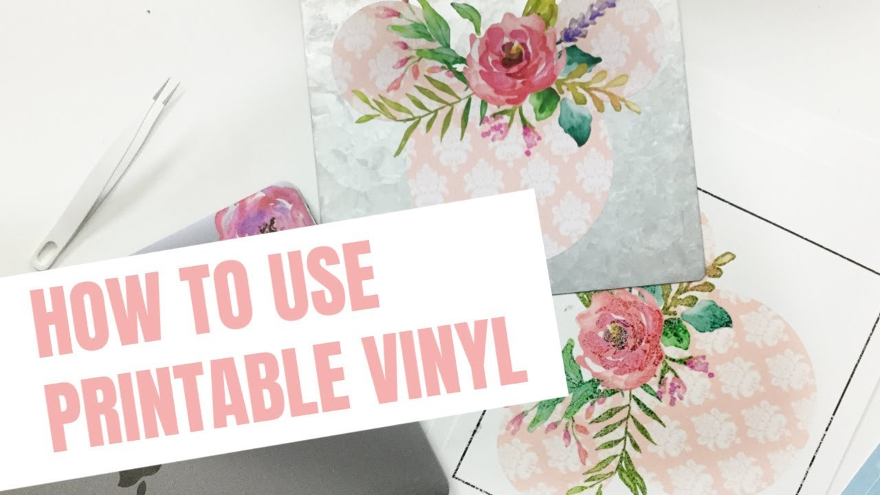 How To Use Printable Vinyl With Your Cricut Youtube