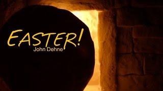 3/27/2016; It's Easter!; Rev. John Dehne; 10:35svc