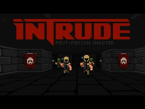 INTRUDE: First Person Shooter  – First 30 Minutes (PC Gameplay)