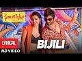 Bijili Full Song With Lyrics - Nela Ticket Songs - Raviteja, Malavika Sharma