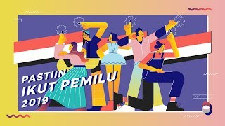 Download Video Pastiin Ikut Pemilu 2019 MP3 3GP MP4