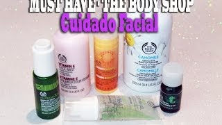 Must Have - Facial -The Body Shop