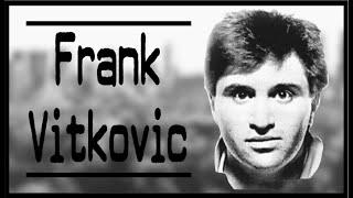 The Horrific Crimes of Frank Vitkovic