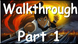 The Legend of Korra Walkthrough Part 1 - Video Game Chapter 1 (PC, Playstation, Xbox)