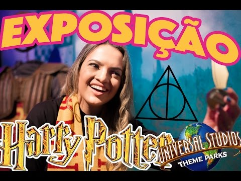 EU FUI NA EXPO HARRY POTTER - CELEBRATION  / UNIVERSAL STUDIOS
