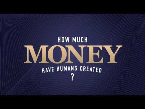 How Much Money Have Humans Created?