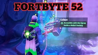 Fortnite Fortbyte 52 Accessible With Bot Spray Inside A Robot Factory Very Easy Location