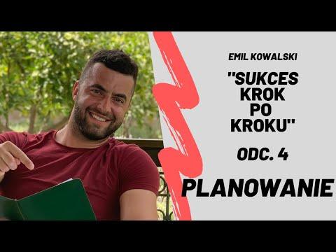Sukces krok po kroku - Planowanie odc. 4. Emil Kowalski