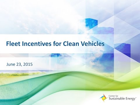 WEBINAR: June 23, 2015 - Fleet Incentives for Clean Vehicles