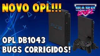 OPL NOVA VERSÃO DB 1043 - MAIS CORREÇÕES PARA PS1 NO PS2!