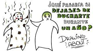 ¿QUÉ PASARÍA SI DEJASES DE DUCHARTE DURANTE UN AÑO? 🚿 | Draw My Life