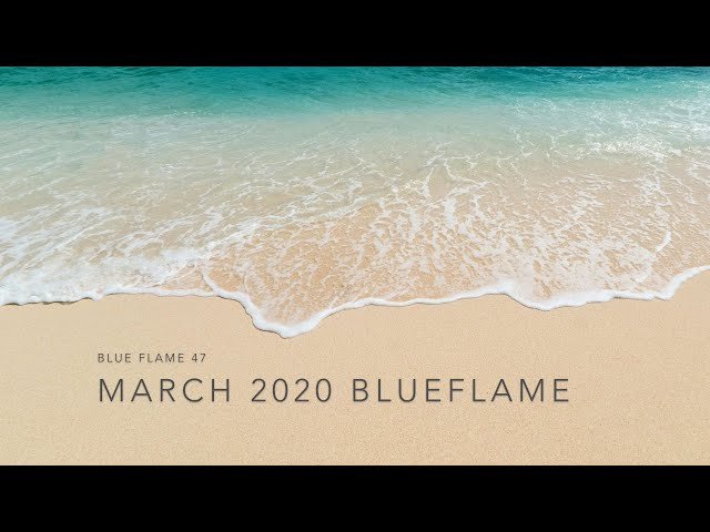 March 2020 Blueflame