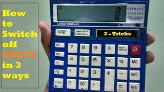 How to switch off any calculator in just 2 seconds