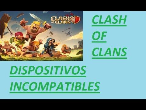 CLASH OF CLANS PARA DISPOSITIVOS INCOMPATIBLES