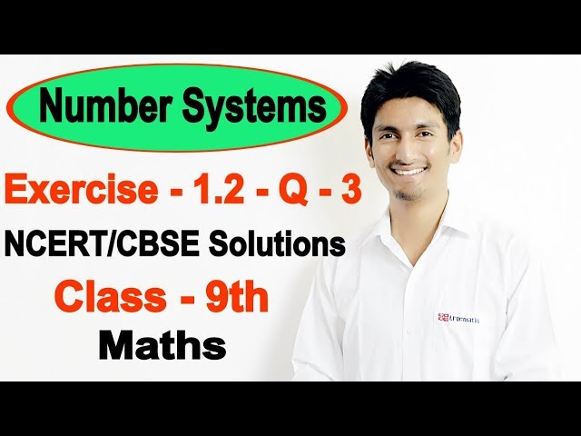 Chapter 1 Ex 1.2 - (Question 3 ) NCERT Solutions for class 9th maths Number Systems