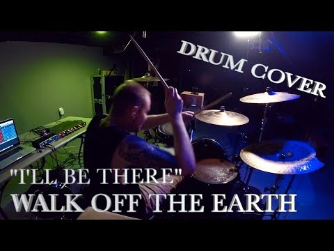 I'll Be There - Walk Off The Earth   Jeremy Shields DRUM COVER