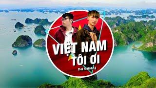 Việt Nam Tôi Ơi | Ti-K ft Minh Lý | MUSIC VIDEO | Prod by  Luxøfons