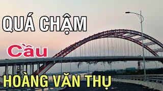 Cầu Hoàng Văn Thụ Thi Công Quá Chậm Hoang Van Thu Bridge Hai Phong