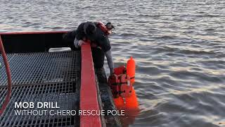MOB Manual Rescue and WITH a C-Hero Rescue Pole with Recovery Straps