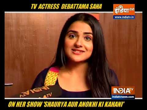 tv-actress-debattama-saha-talks-about-her-show-shaurya-aur-anokhi-ki-kahani