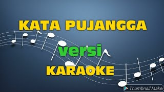 Kata pujangga - Rhoma irama versi karaoke