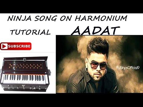 NINJA AADAT SONG ON PAINO/HARMONIUM LESSON