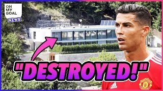 Why Was A Part Of Cristiano Ronaldo's Home Destroyed?