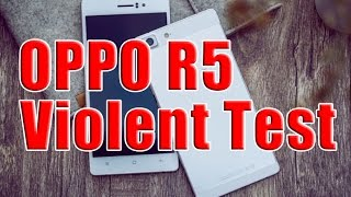 Please do not imitate! OPPO R5 Violent test