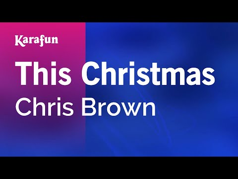 Karaoke This Christmas - Chris Brown *