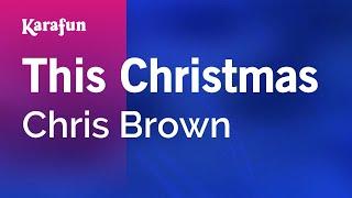 Karaoke This Christmas - Chris Brown *