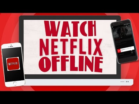 can u watch netflix offline