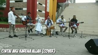 Cintai Aku Karena Allah - Cover Risalah Band