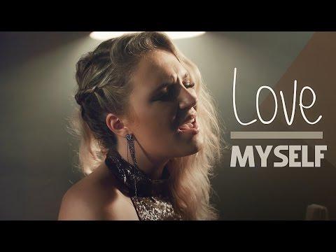 Love Myself - Hailee Steinfeld - Kensington Moore & KHS Cover