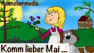 Kinderlieder deutsch - Komm, lieber Mai, und mache - Kinderlieder zum Mitsingen