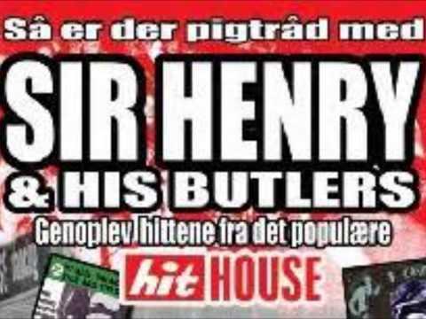 Sir Henry & His Butlers* Sir Henry - Sweet Lucinda
