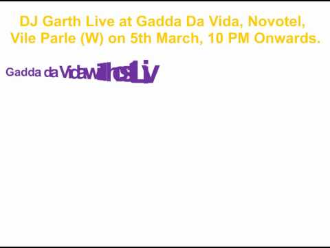 DJ Garth Live at Gadda Da Vida, Novotel