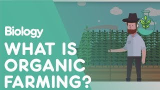 What is organic farming  Biology for All  FuseSchool