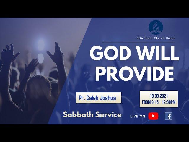 God will Provide   Pr. Caleb Joshua   18.09.2021   SDA Central Tamil Church Hosur